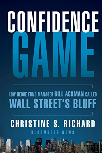 9781118010419: Confidence Game: How Hedge Fund Manager Bill Ackman Called Wall Street's Bluff