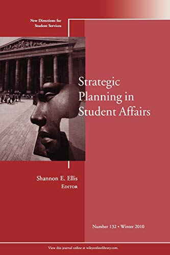 9781118010471: Strategic Planning in Student Affairs: New Directions for Student Services, Number 132