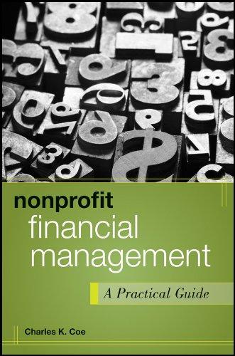 9781118011324: Nonprofit Financial Management: A Practical Guide (Wiley Nonprofit Authority)