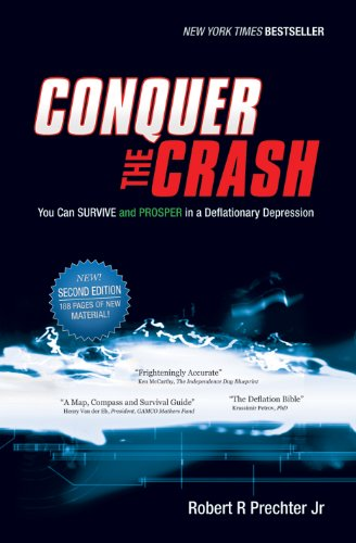 9781118011584: Conquer the Crash: You Can Survive and Prosper in a Deflationary Depression