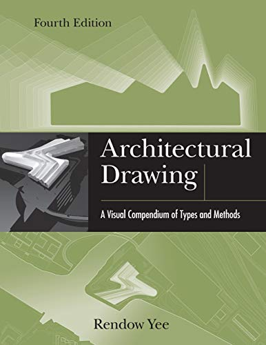 9781118012871: Architectural Drawing: A Visual Compendium of Types and Methods