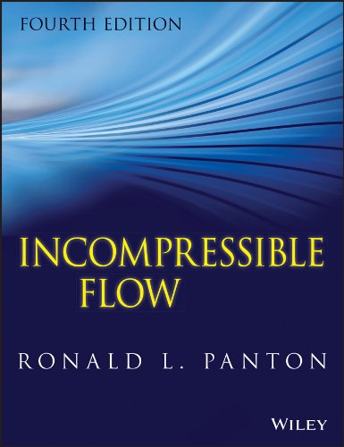 Incompressible Flow: Panton, Ronald L.