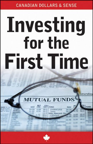 9781118013755: Canadian Dollars and Sense: Investing for the First Time - Mutual Funds (Canadian Dollars & Sense Guides)