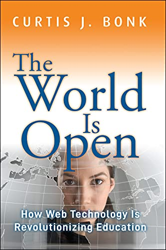 9781118013816: The World Is Open: How Web Technology Is Revolutionizing Education
