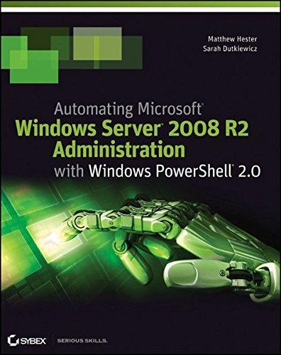 9781118013861: Automating Microsoft Windows Server 2008 R2 with Windows PowerShell 2.0