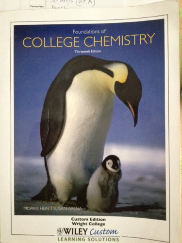 9781118014691: Foundations of College Chemistry (Custom Edition Wright College)