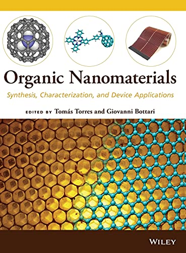 9781118016015: Organic Nanomaterials: Synthesis, Characterization, and Device Applications