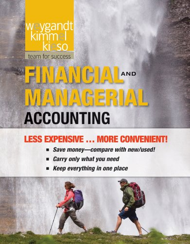 Financial and Managerial Accounting: Weygandt, Jerry J.;