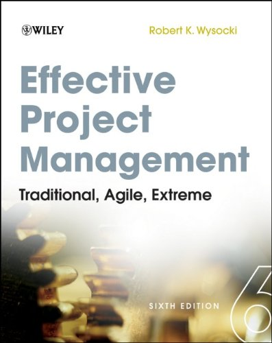 9781118016190: Effective Project Management: Traditional, Agile, Extreme