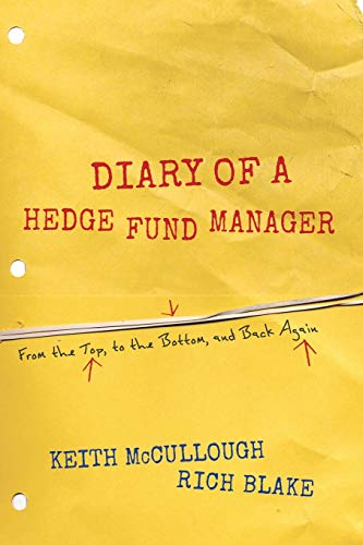 9781118017029: Diary of a Hedge Fund Manager: From the Top, to the Bottom, and Back Again