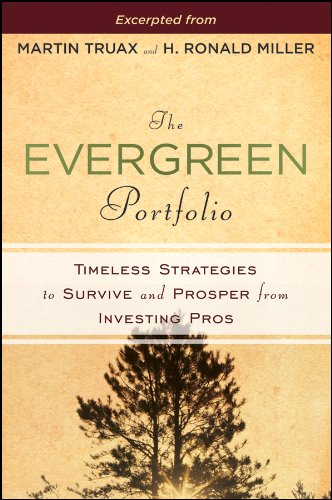 9781118017432: The Evergreen Portfolio: Timeless Strategies to Survive and Prosper from Investing Pros (Custom)