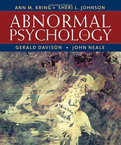 Abnormal Psychology, 12th Edition: Kring, Ann M.;
