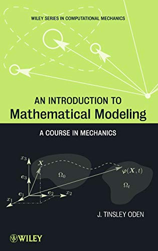 9781118019030: An Introduction to Mathematical Modeling: A Course in Mechanics