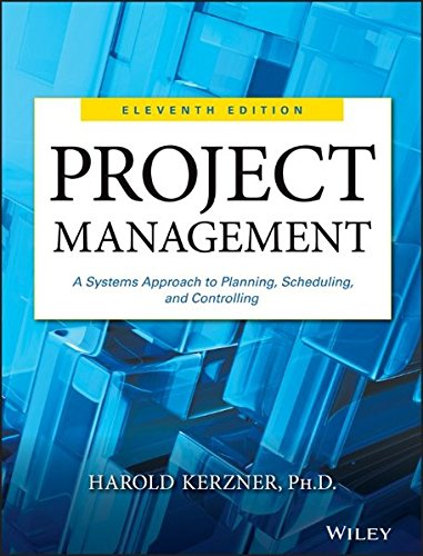 9781118022276: Project Management: A Systems Approach to Planning, Scheduling, and Controlling