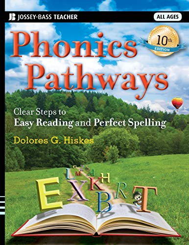Phonics Pathways: Clear Steps to Easy Reading and Perfect Spelling: Hiskes, Dolores G.