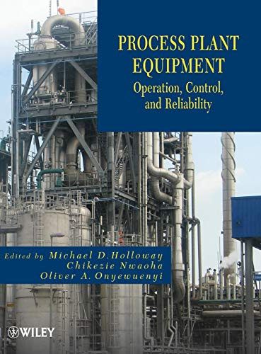 9781118022641: Process Plant Equipment: Operation, Control, and Reliability