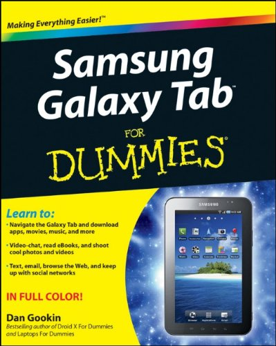 Samsung Galaxy Tab For Dummies 9781118024454 Full-color guide to Samsung's exciting new tablet device! The Samsung Galaxy Tab puts a universe of technology right in your hands. And, if you've got a Samsung Galaxy Tab, you've got a handful of cool features to explore. This For Dummies guide shows you how to take full advantage of all this exciting new technology. In addition to tablet features you may already be familiar with—web and e-mail access, music, camera, e-books, and much more—this book shows you how to do video conferencing, video chat, find new apps, and take full advantage of the reach and popularity of the Android operating system. Packed with practical how-tos, tips, and features, Samsung Galaxy Tab For Dummies makes using your Tab easier. Helps you get up to speed on the Samsung Galaxy Tab Clarifies the basics of how to use it, how the technology works, how to configure everything, and how to make it totally yours Delivers a full slate of how-tos, tricks, features, and techniques, all in full color Covers setup and configuration, texting, e-mailing, wireless networking, desktop synchronization, accessing apps at the Android market, and more Explores how to customize your Galaxy Tab, how to maintain it, and how to upgrade it with new software Got a new Galaxy Tab? Now find out how to use it with Samsung Galaxy Tab For Dummies.