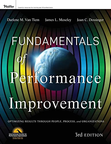 9781118025246: Fundamentals of Performance Improvement: Optimizing Results Through People, Process, and Organizations, Third Edition (Wiley Desktop Editions)