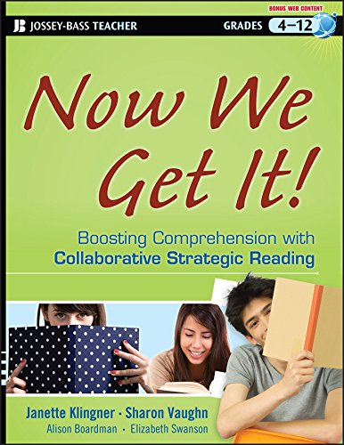 9781118026090: Now We Get It!: Boosting Comprehension with Collaborative Strategic Reading