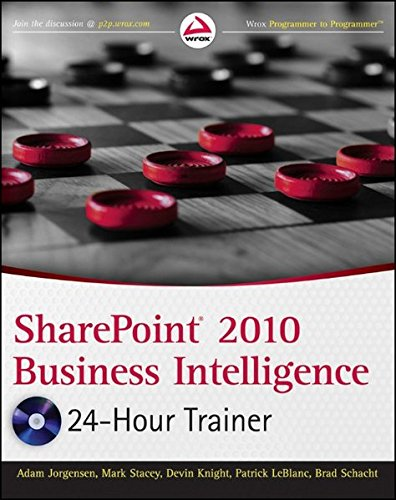 9781118026427: SharePoint 2010 Business Intelligence 24-Hour Trainer