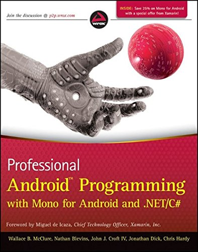 9781118026434: Professional Android Programming with Mono for Android and .NET / C#