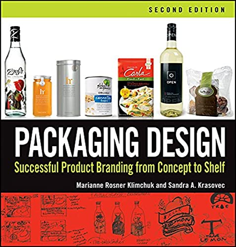 9781118027066: Packaging Design: Successful Product Branding From Concept to Shelf, Second Edition