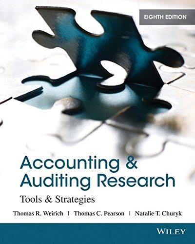 Accounting and Auditing Research: Tools and Strategies: Weirich, Thomas R.; Pearson, Thomas C.; ...