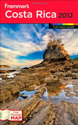 9781118027523: Frommer's Costa Rica 2012 (Frommer's Color Complete)