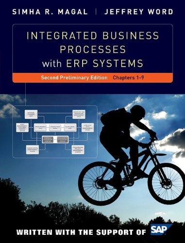 9781118027660: Integrated Business Processes With ERP Systems: Chapters 1-9