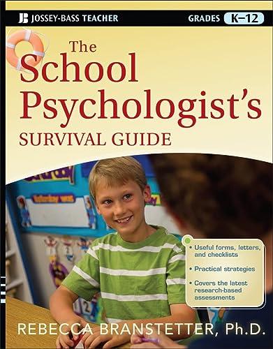 9781118027776: The School Psychologist's Survival Guide (Jossey-Bass Teacher Survival Guide)