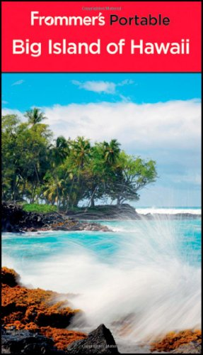 9781118028827: Frommer's Portable Big Island of Hawaii