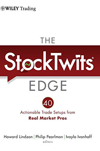 9781118029053: The StockTwits Edge: 40 Actionable Trade Set-Ups from Real Market Pros