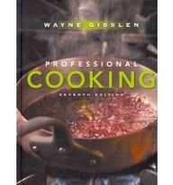 9781118029916: Professional Cooking, 7th Edition, College Version Set