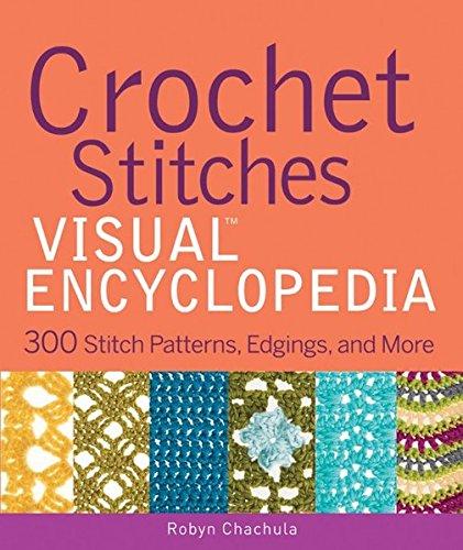 9781118030059: Crochet Stitches VISUAL Encyclopedia