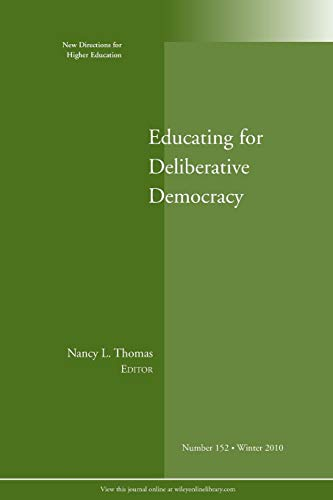 9781118032459: Educat for Delib Democ HE 152 Winter '10
