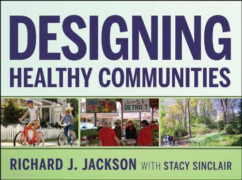 9781118033661: Designing Healthy Communities