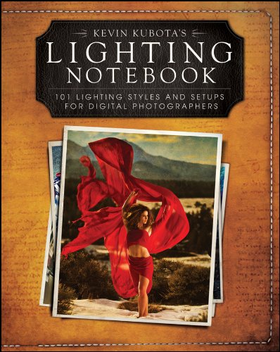 9781118035108: Kevin Kubotas Lighting Notebook: 101 Lighting Styles and Setups for Digital Photographers