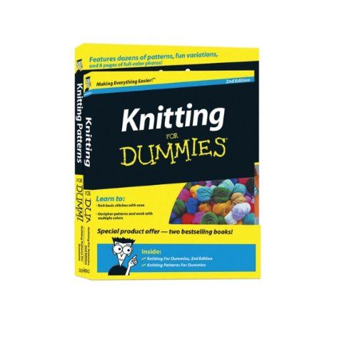 Knitting For Dummies, 2nd Edition & Knitting Patterns For Dummies, Book Bundle: Consumer ...