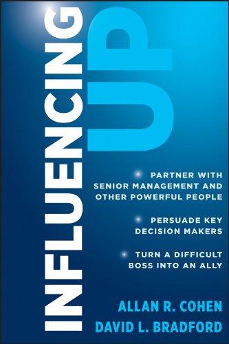 Influencing Up: Cohen, Allan R.; Bradford, David L.