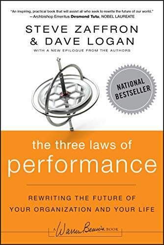 9781118043127: The Three Laws of Performance: Rewriting the Future of Your Organization and Your Life