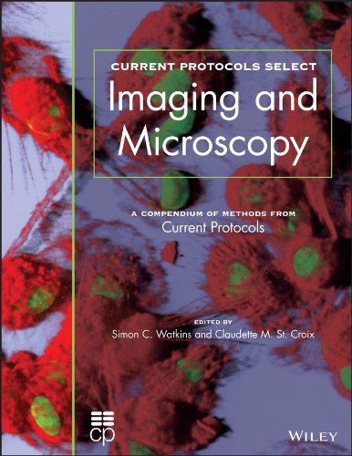9781118044315: Current Protocols Select: Methods and Applications in Microscopy and Imaging