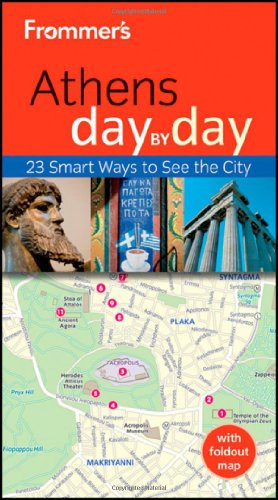 9781118045961: Frommer's Athens Day by Day (Frommer's Day by Day - Pocket)