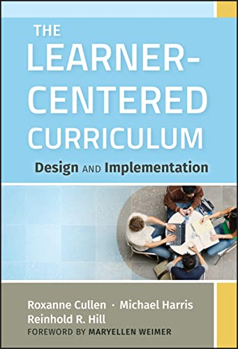 9781118049556: The Learner-Centered Curriculum: Design and Implementation