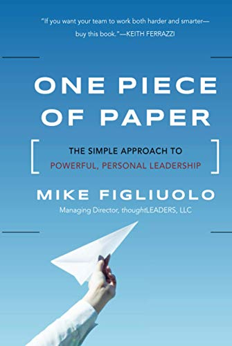 9781118049594: One Piece of Paper: The Simple Approach to Powerful, Personal Leadership