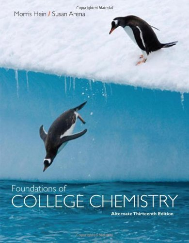 9781118054123: Foundations of College Chemistry, Alternate by Hein, Morris, Arena, Susan [Wiley,2010] [Paperback] 13th Edition