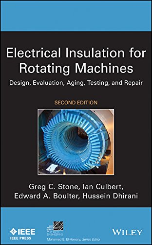 9781118057063: Electrical Insulation for Rotating Machines: Design, Evaluation, Aging, Testing, and Repair (IEEE Press Series on Power Engineering)