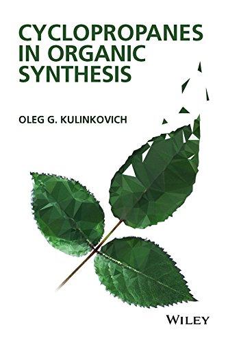 Cyclopropanes in Organic Synthesis: Kulinkovich, Oleg G.