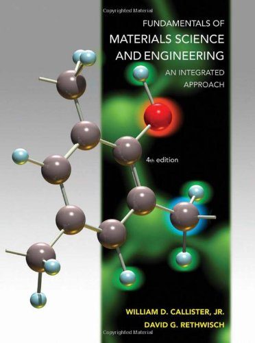 9781118061602: Fundamentals of Materials Science and Engineering an Integrated Approach 4E