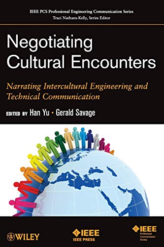 9781118061619: Negotiating Cultural Encounters: Narrating Intercultural Engineering and Technical Communication
