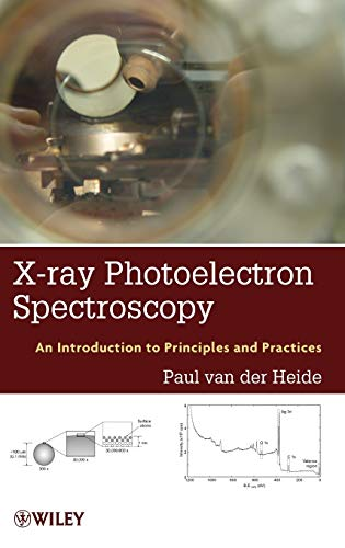 9781118062531: X-ray Photoelectron Spectroscopy: An introduction to Principles and Practices